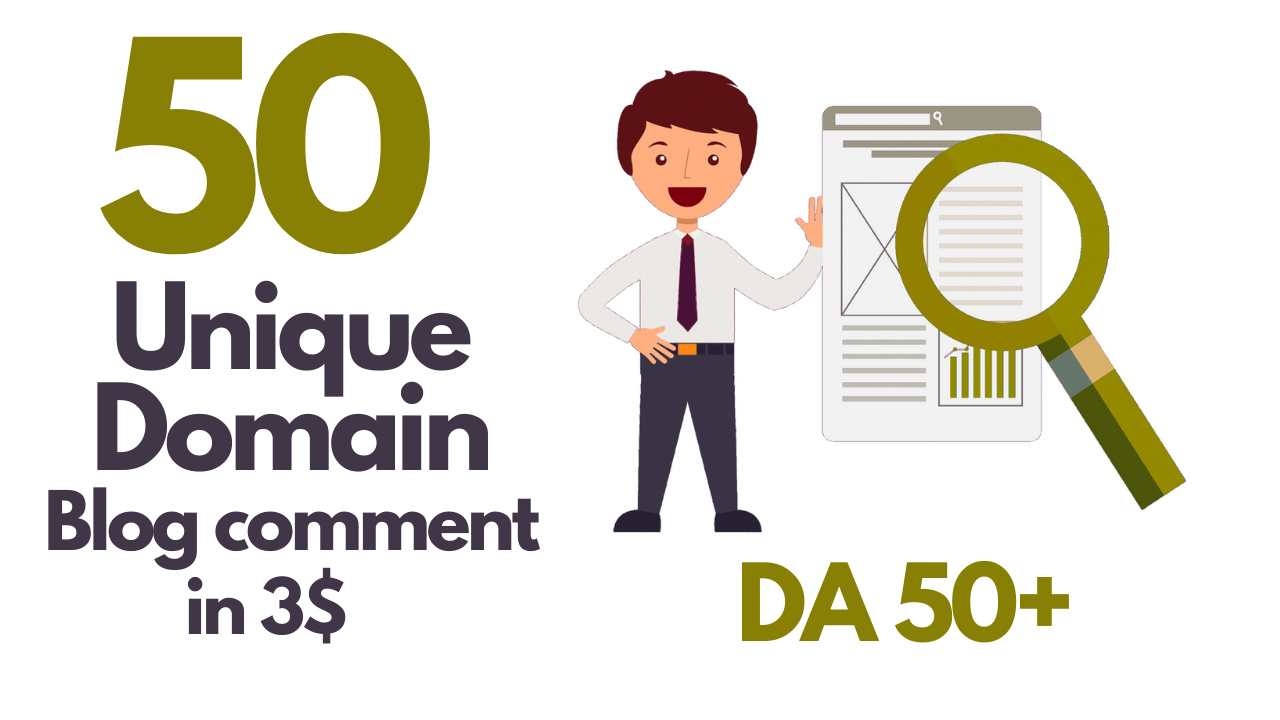 I will do 50 unique domain blog comment DA 50+ dofollow backlinks