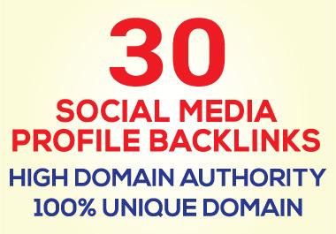 I will create 30 social media profile backlinks or profile creation