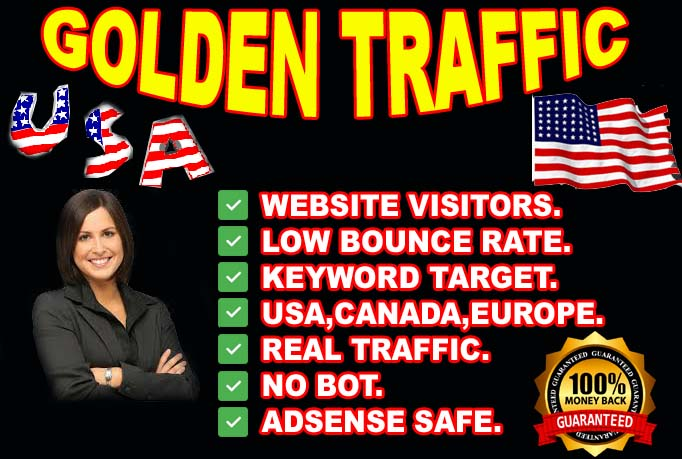I will drive golden traffic from USA,  CANADA,  EUROPE