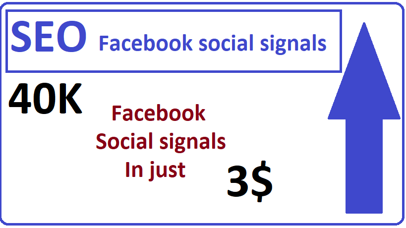 40,000+ Facebook social signals high quality