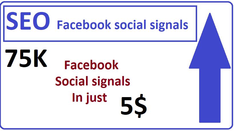75,000+ Facebook social signals high quality