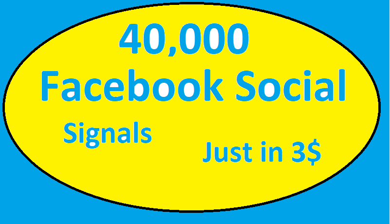 40,000+ Facebook social signals high quality