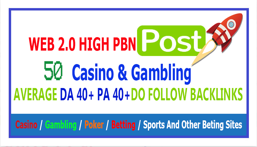 50 Web 2.0 PBN DA 40+ PA 40+ From Casino / Gambling / Poker / Betting / sport