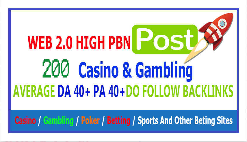 200 Casino & Gambling DA 38+ PA 40+ Web 2.0 From Casino / Gambling / Poker / Betting / sports sites