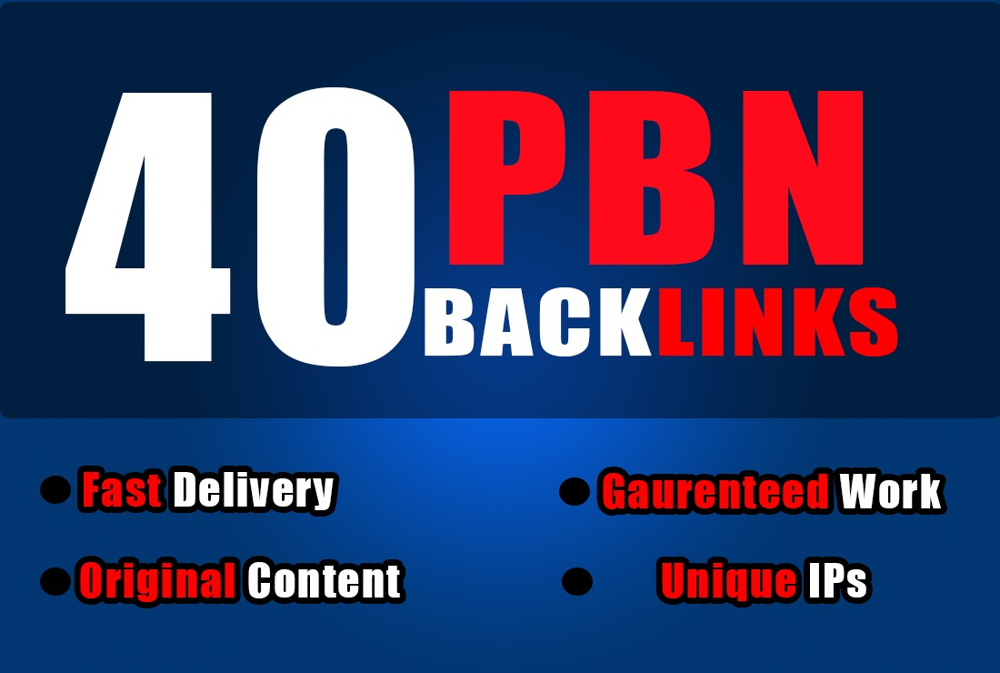 Build 40 High Authority PBN BACKLINKS With Quality Content
