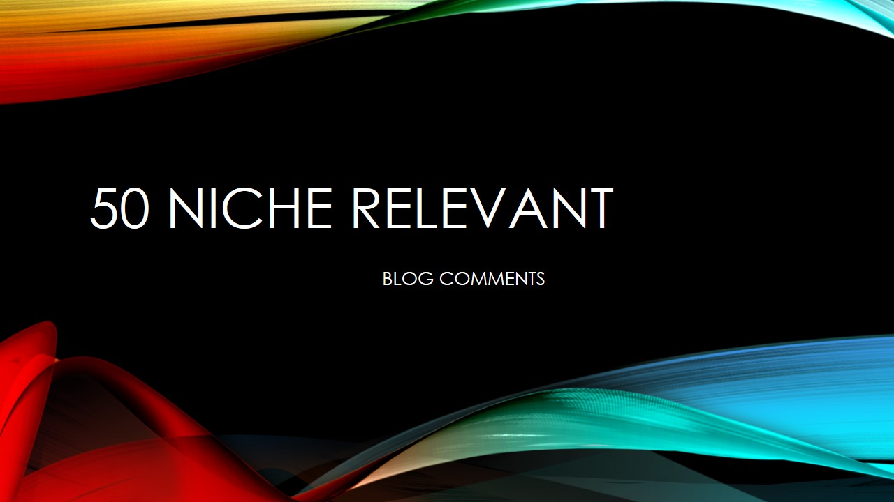 do manually 50 niche relevant Blog Commenting