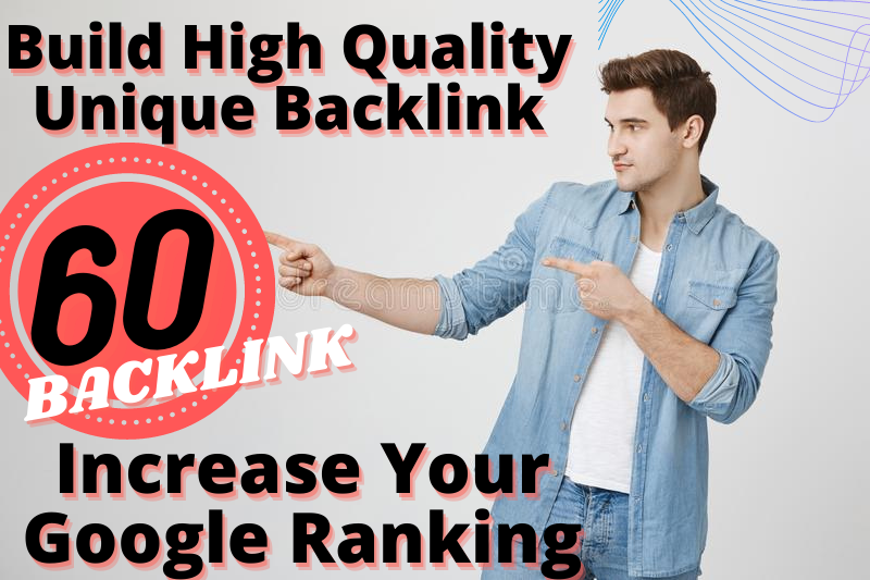 I Build 60 High Authority Backlink With Pr7 , Pr8, Pr9 With 100% Rank Guarantee