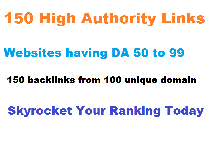 Best SEO Link Building Services,  Get 150 High Authority Backlinks from High Authority websites only