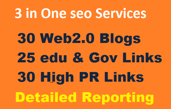 3 in 1 Seo Package Get 90 High Authority Backlinks 30 Web2.0,  30. Edu &. Gov and 30PR9 Backlinks