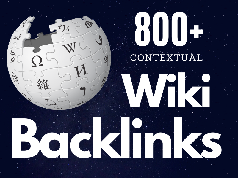 800+ High Quality Wiki articles contextual backlinks