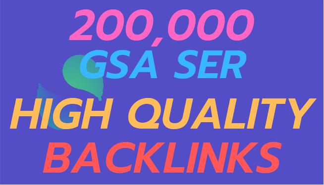 Make Faster 200k Gsa SER Powerful SEO Backlinks For your website