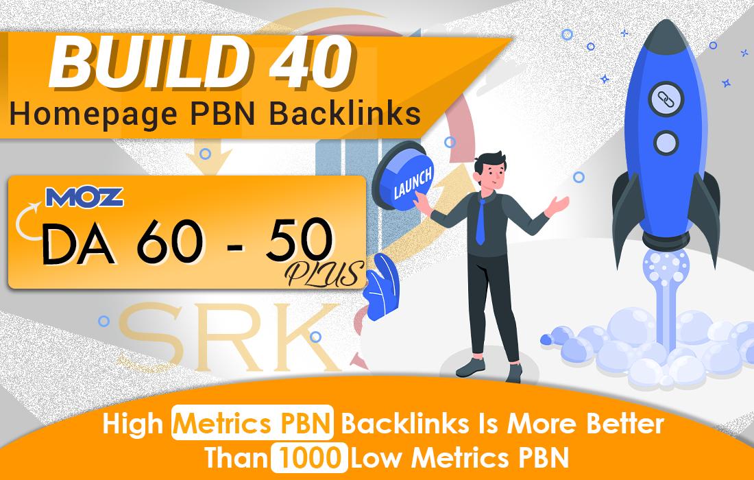 Build DA 60 - 50+ 40 Premium PBN Backlinks Dofollow Quality Links