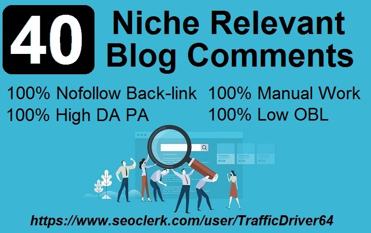 I will Do 40 Niche Relevant No Follow Blog Comments