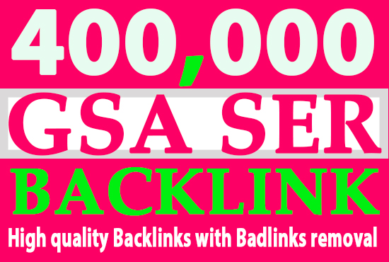 I will create 400,000 highly verified backlinks for your website using gsa