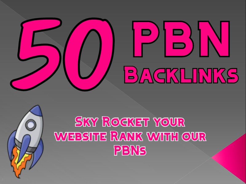 50 PBN Backlinks to Sky rocket your Website. all. com domains pbns