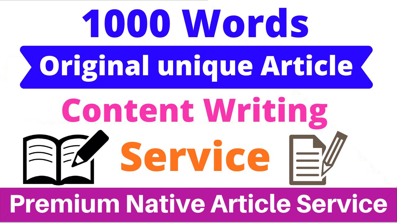 1000 Words Original Unique & Premium Native Article Writing Service