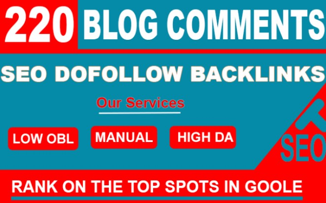 I will create 220 dofollow blog comment seo backlinks
