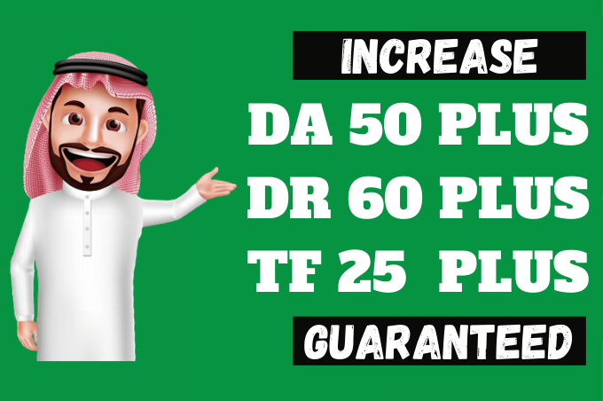 Increase Domain Authority Moz DA to 50 Plus And Increase Domain Rating Ahrefs DR to 60 Plus
