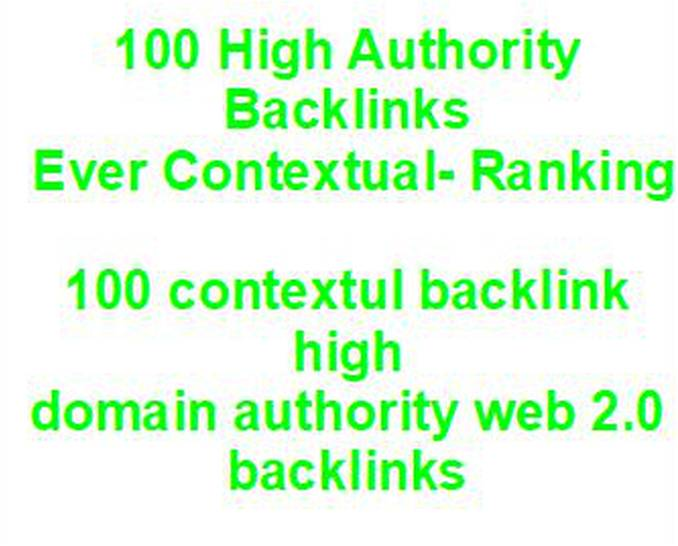 I will create 100 High Authority Backlinks Ever Contextual- Ranking