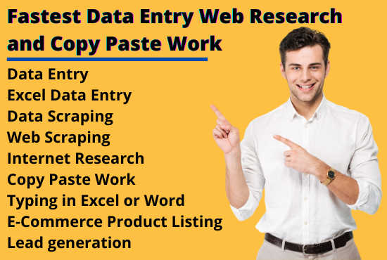 I will do fastest data entry Web Research and copy paste work