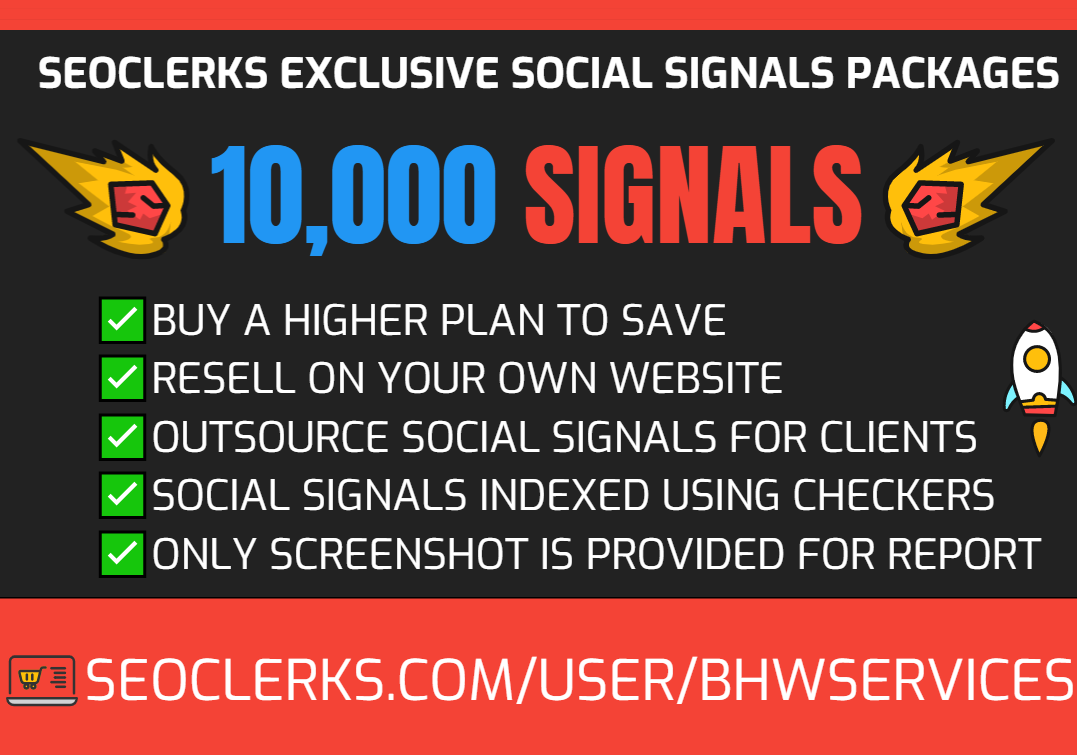 Get 10,000 Social Signals for SEO and Traffic Boost - High Authority Pages and Established Audience