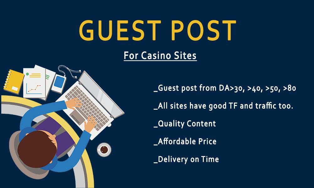 Casino SEO - Provide Guest Post on High DA websites -