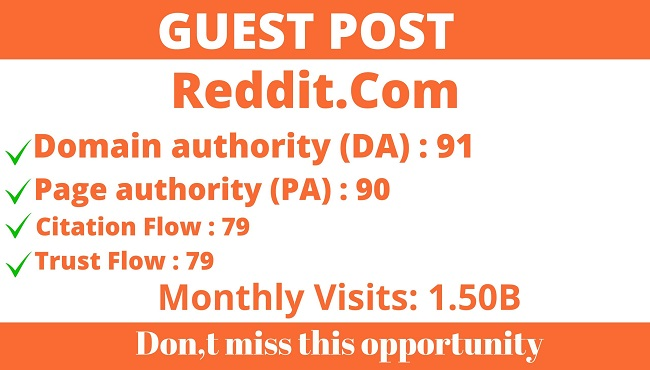 Write And Publish Guest Post On DA91 Reddit- Reddit. Com