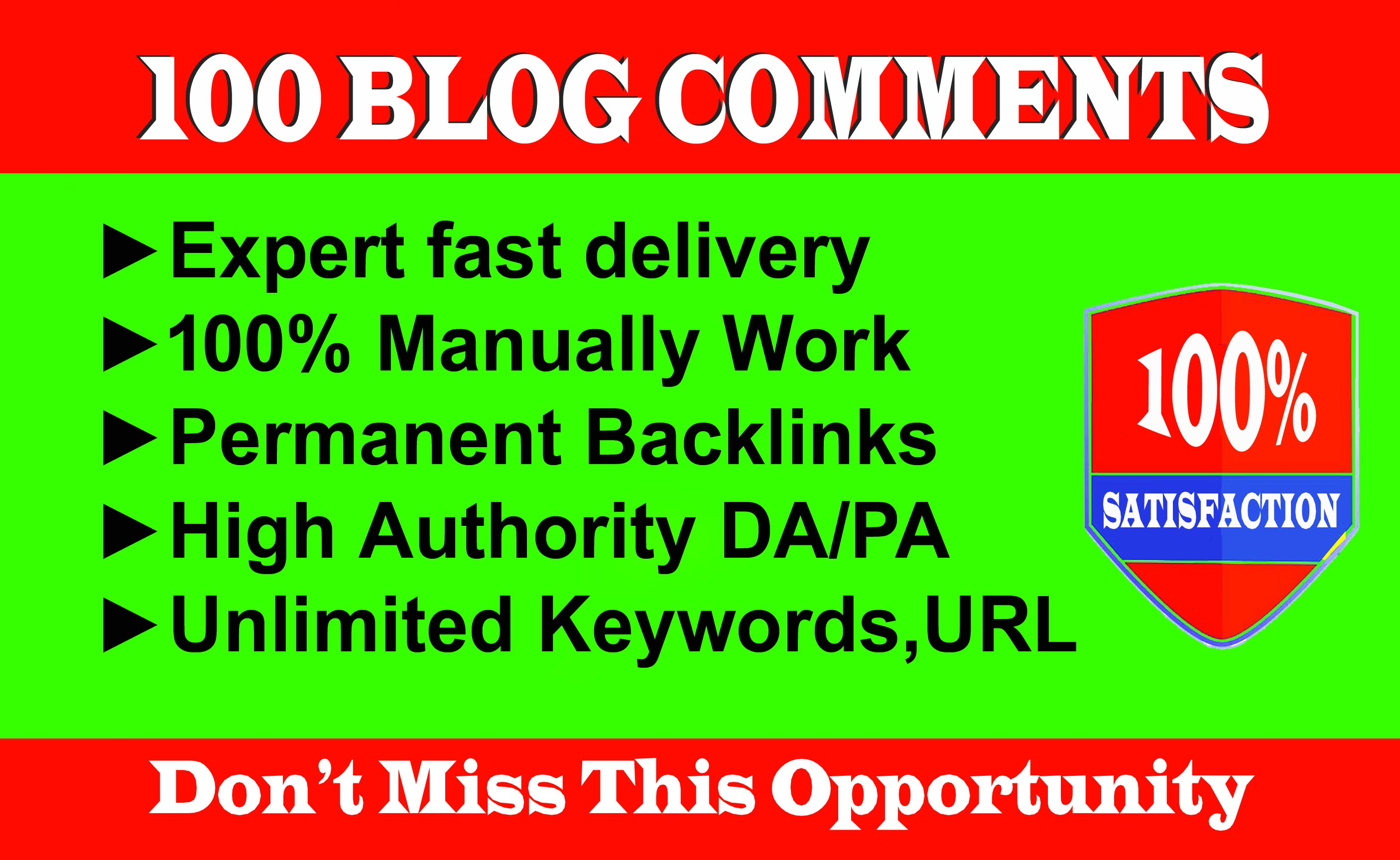 Manually Post 100 Permanent Blog Comments On High DA-PA Blog