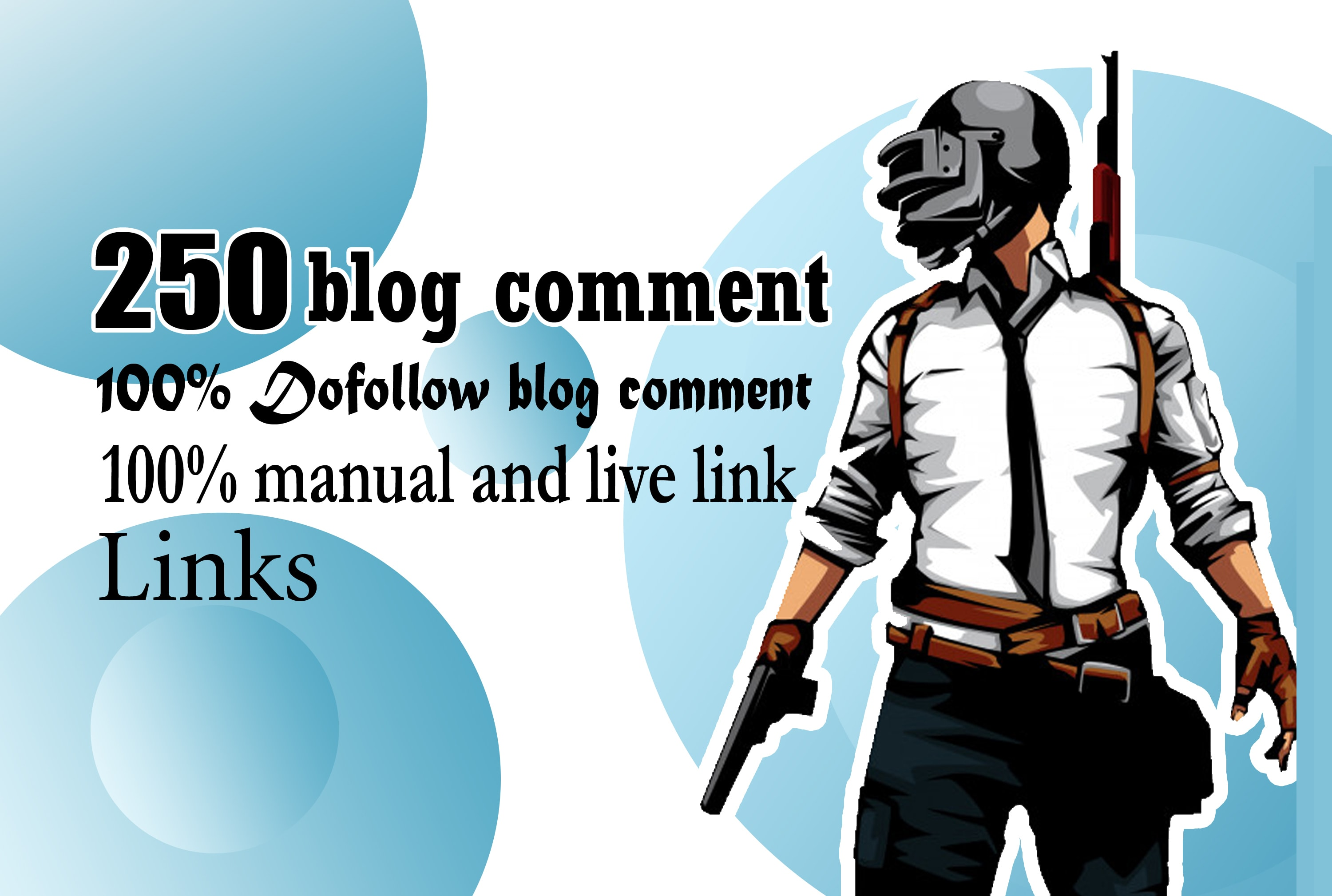 I Will 250 Blog Comments Dofollow On Actual Page Of High Da Pa Links Manually