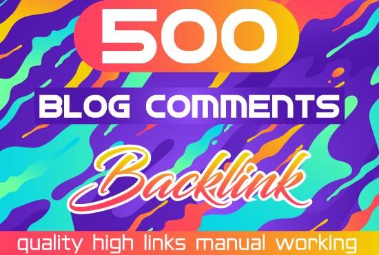 I Will 500 Blog Comment Backlink High DA PA Manual Work.