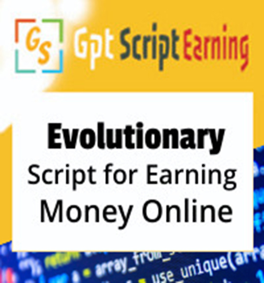 GptScript Earning Scripts for earning money online.