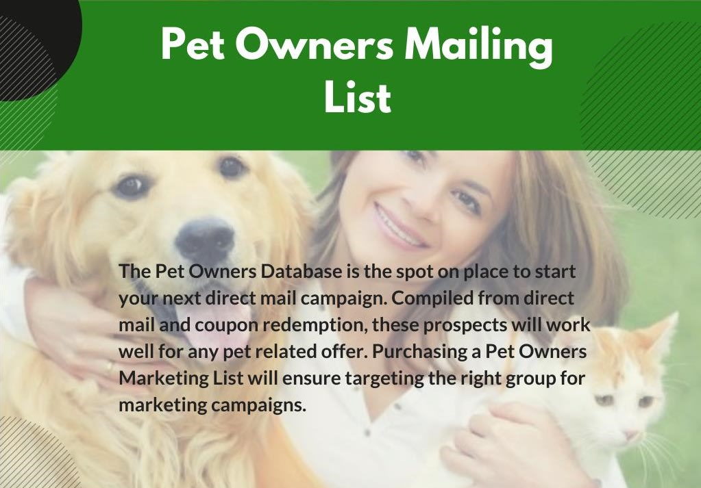 I will give you 2020 verified pet owners database from USA