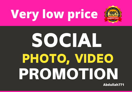 Get High Quality Genuine Photo or Video Promotion and Social Marketing