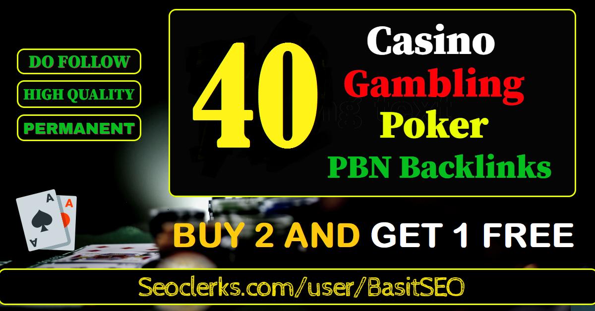 40 permanent NICHE RELEVANT DA 55+ PBN Backlinks Casino,  Gambling,  Poker,  Judi Related Websites