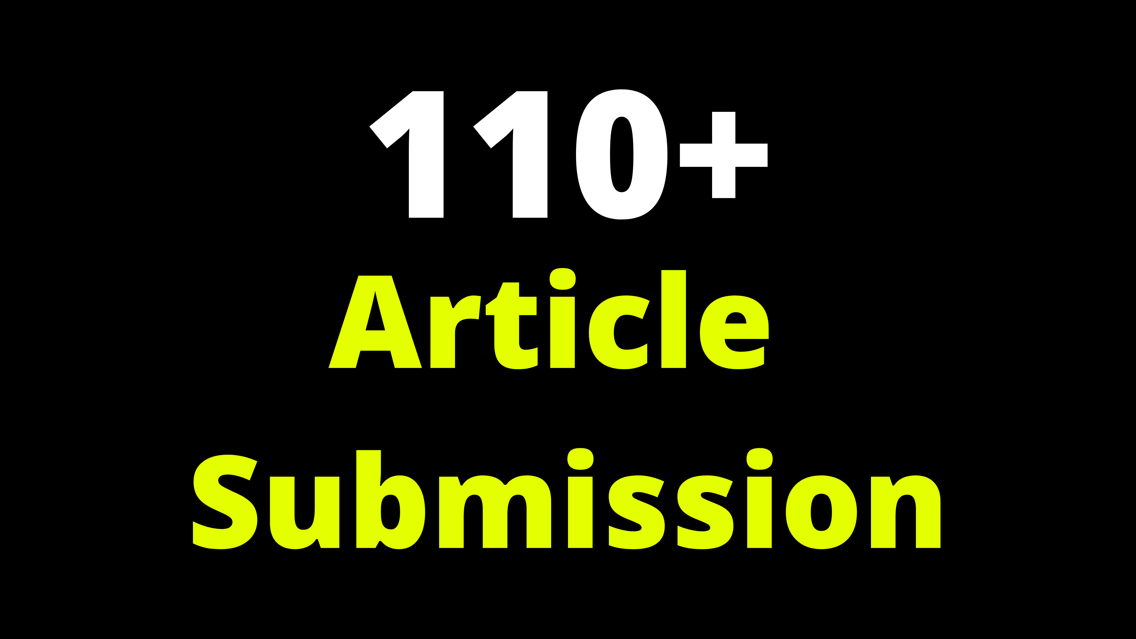 110 Article Submission SEO Backlinks For Google Ranking Easily