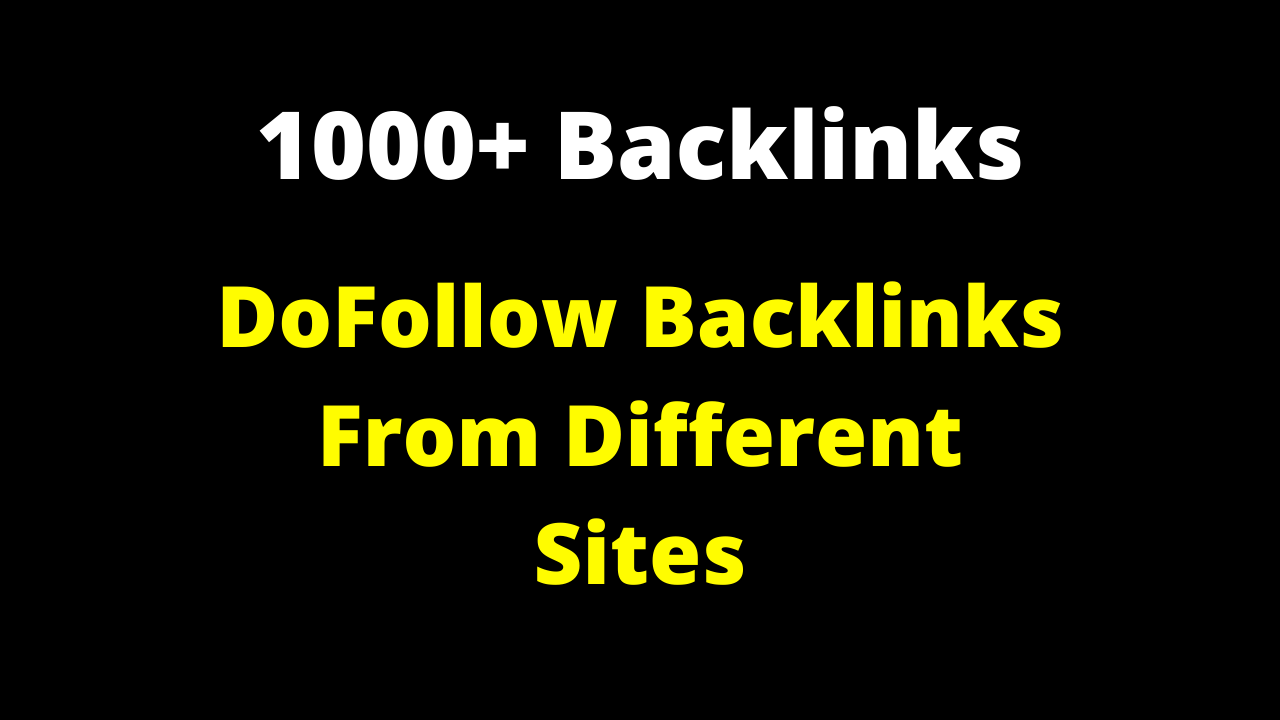 1000+ DoFollow Link Building For Your Site Ranking