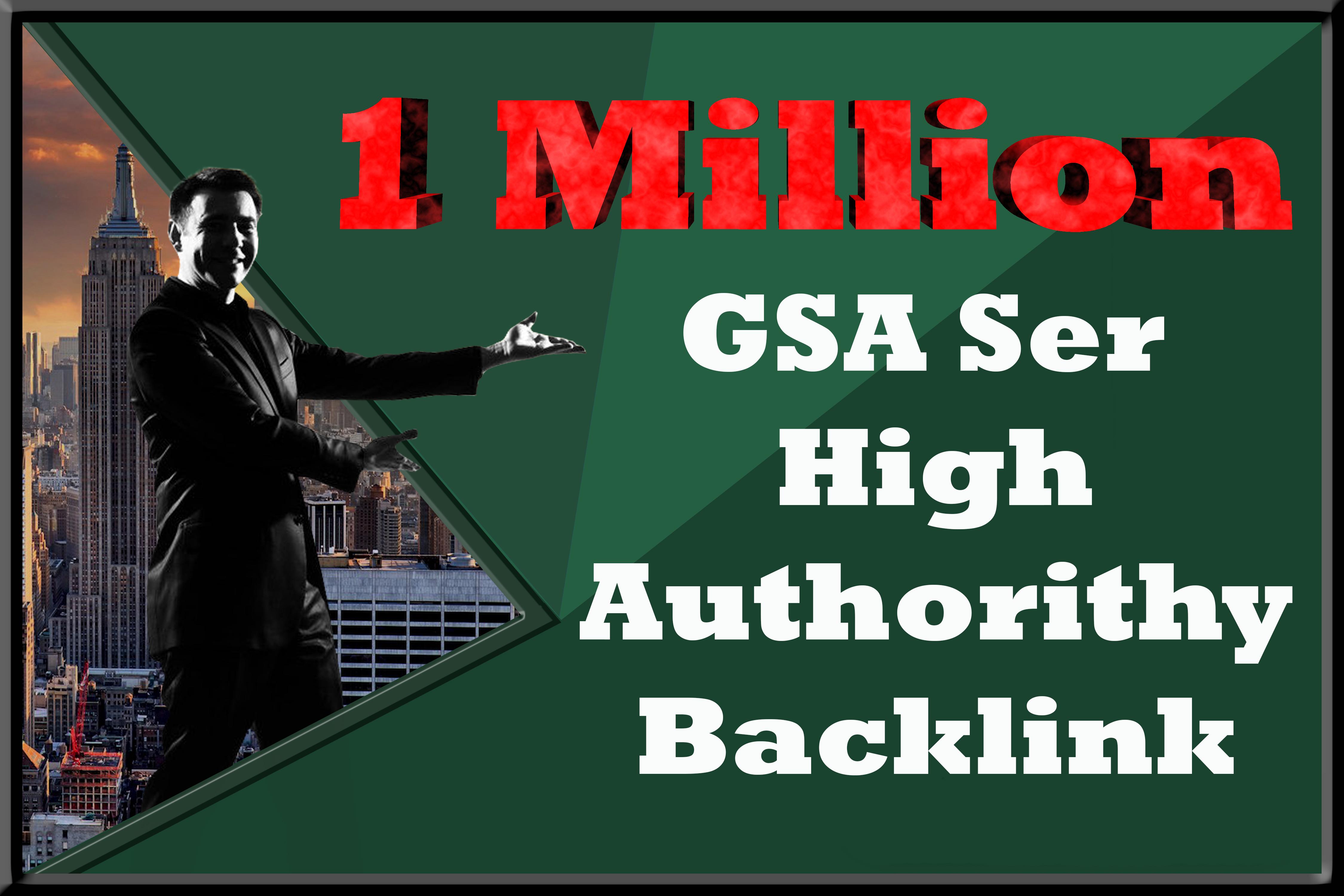 1 Million GSA Ser High Authorithy Blacklink For Unltimate Seo
