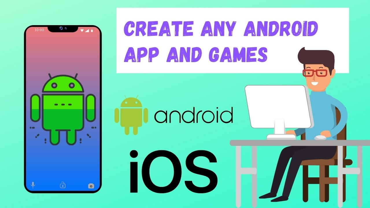 I will create any android app and android games
