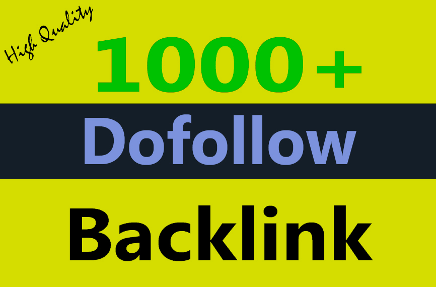 1000+ Dofollow backlinks google rank high authority