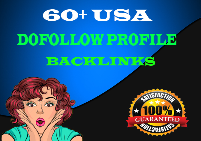 manually create 60 USA Dofollow Profile Backlinks For Your Website