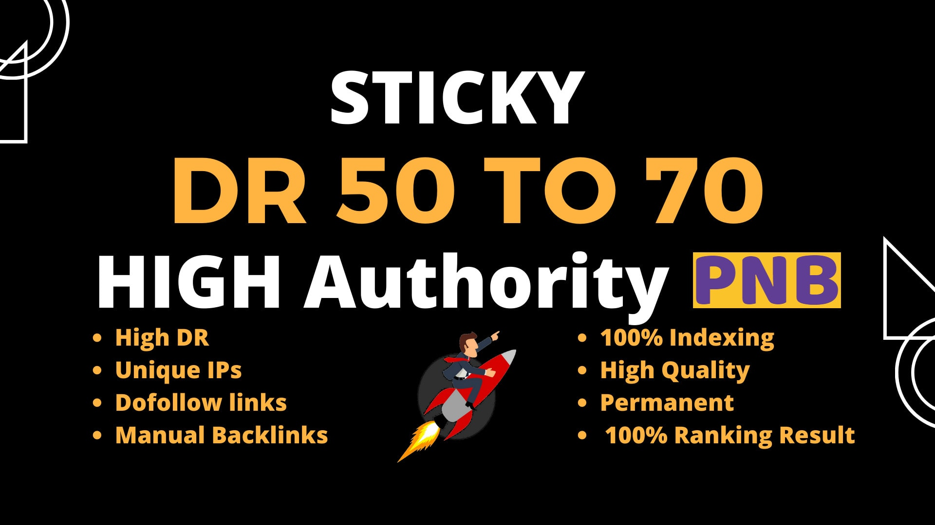 I will make DR 50 to 70 high quality dofollow backlinks ALL IN ONE