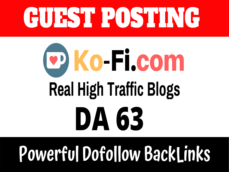 Publish Guest Post On High DA63 Ko-fi.com Real Traffic 2.50M