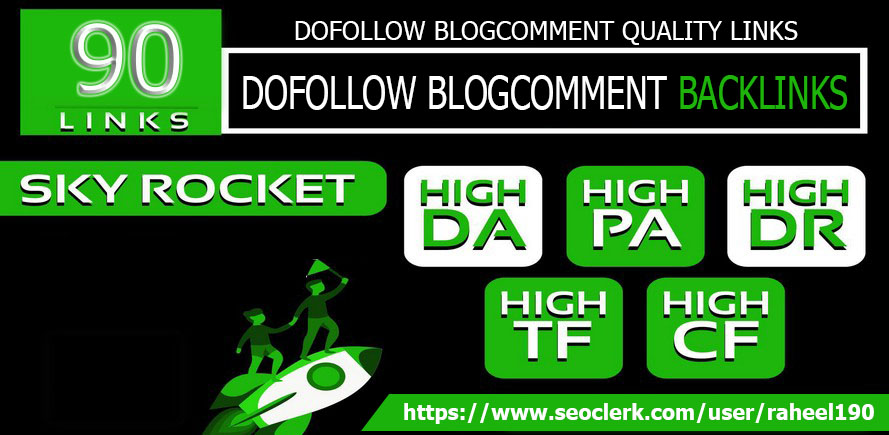 I WILL DO 90 blog comments Backlinks DA TF High and OBL Less