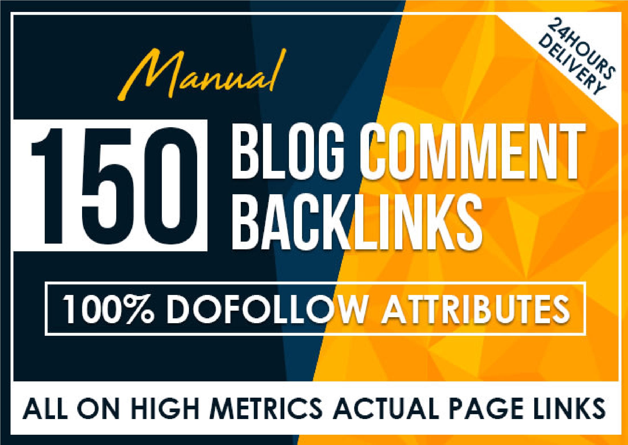 i will Provide 150 blog comments on high PA,  DA backlinks