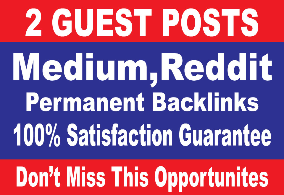 Publish 2 Guest Posts on, Medium, Reddit, - High TF CF DA 90+
