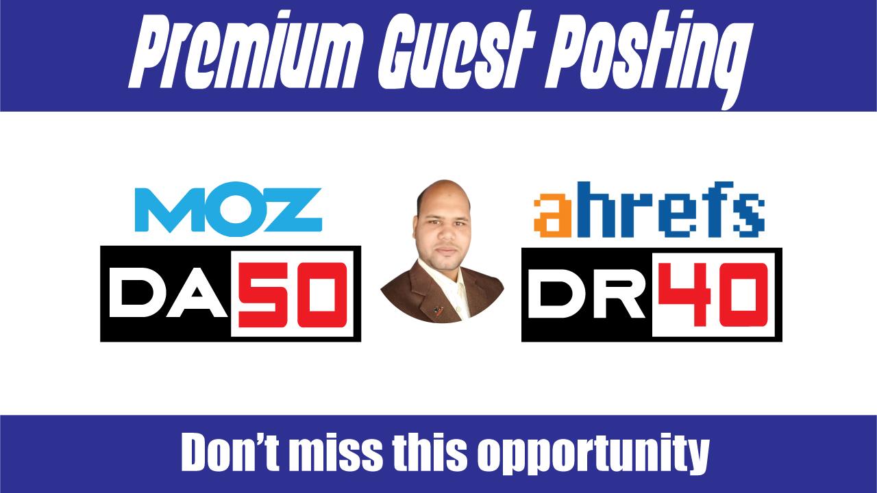 Guest Posts on 10 Premium Blogs DA60,  DR40 - DoFollow Links