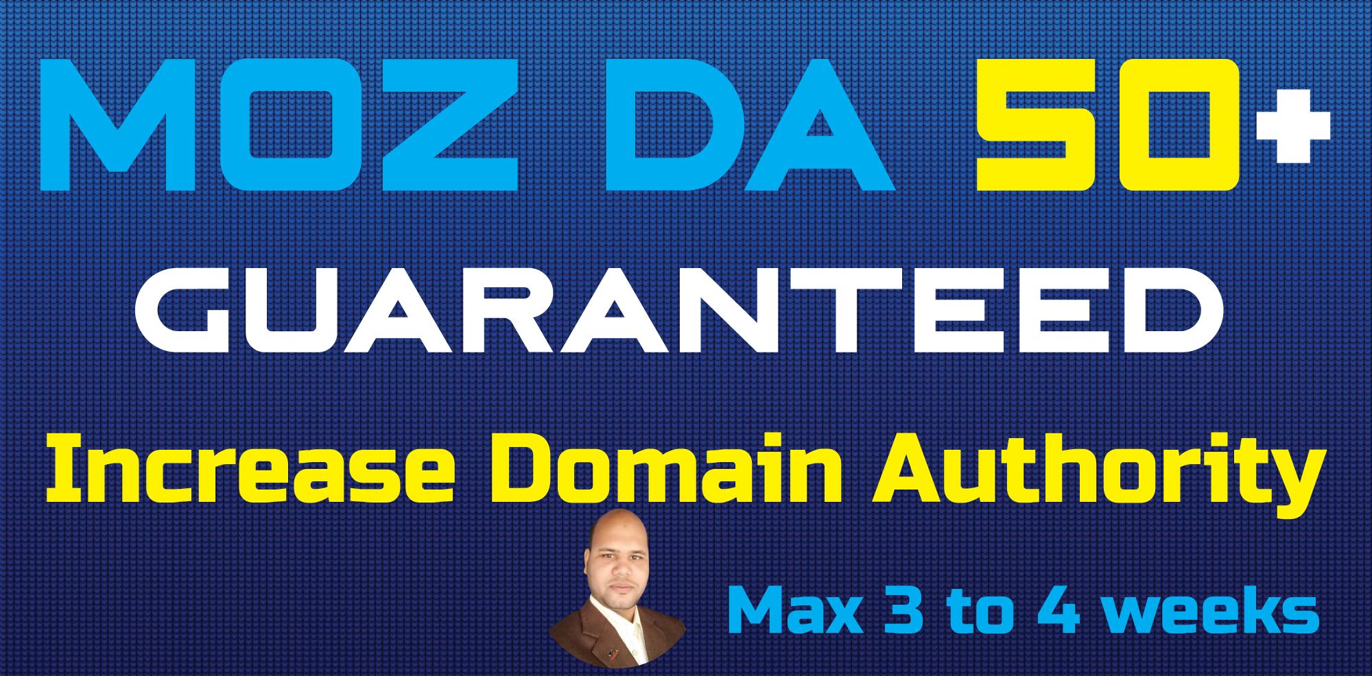Increase MOZ DA 50+ Within 30 Days - 100 Money Back Guarantee