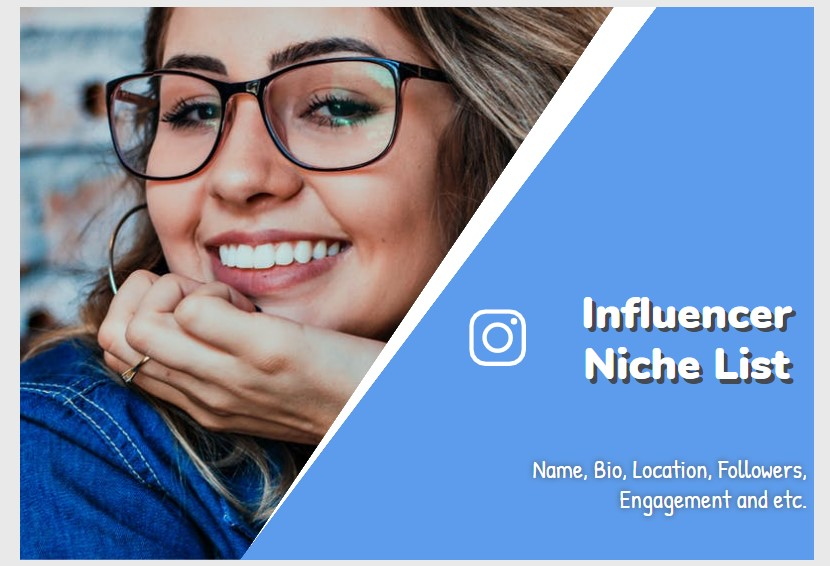 I will find 20 of the best instagram influencers in any niche