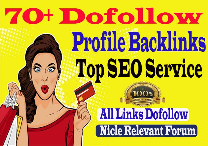 manually create 70+ DA90 and pr9 High Quality Dofollow Profile Backlinks