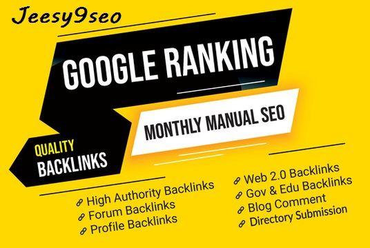 Create manual Boost Google Ranking With Manual Seo Backlinks,  Monthly SEO service